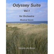 Odyssey Suite Vol.1: For Orchestra - Musical Score