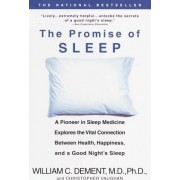 The Promise of Sleep by William C Dement