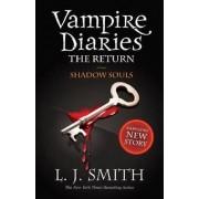 Vampire Diaries - The Return: Shadow Souls