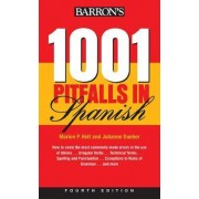 1001 Pitfalls in Spanish by Marion P. Holt