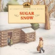 Sugar Snow by Laura Ingalls Wilder