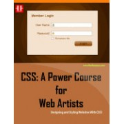 CSS: A Power Course for Web Artists: Designing and Styling Websites with Css3