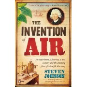 The Invention of Air by Stephen T. Johnson