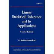 Linear Statistical Inference and Its Applications by C. Radhakrishna Rao