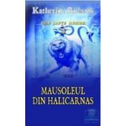 Mausoleul din Halicarnas - Katherine Roberts