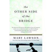 The Other Side of the Bridge by Mary Lawson