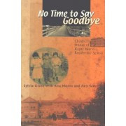 No Time to Say Goodbye by S. Olsen