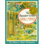 The Rooster Crows by Maud Petersham