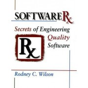 Software Rx by Rodney C. Wilson