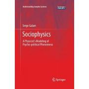 Sociophysics: A Physicist's Modeling of Psycho-Political Phenomena