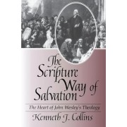 The Scripture Way of Salvation by Kenneth Collins
