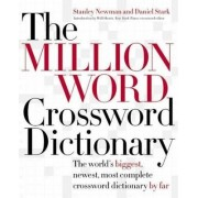 Million Word Crossword Dictionary by Stanley Newman