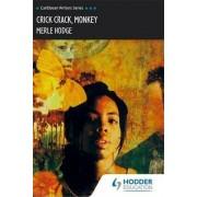 Crick Crack Monkey (Caribbean Writers Series) by Merle Hodge