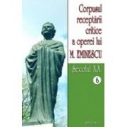 Corpusul receptarii critice a operei lui Mihai Eminescu, Vol 6-7, sec XXl