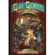 Girl Genius: The Second Journey of Agatha Heterodyne: Volume 2 by Phil Foglio