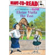 Eloise Visits the Zoo by Kay Thompson