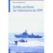 Schiffe und Boote der Volksmarine der DDR Röseberg Manfred