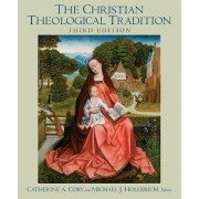Christian Theological Tradition by Catherine A. Cory