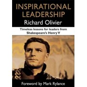 Inspirational Leadership by Richard Olivier