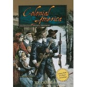 Colonial America: An Interactive History Adventure by Allison Lassieur
