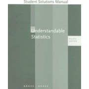Understandable Statistics Student Solutions Manual by Charles Henry Brase