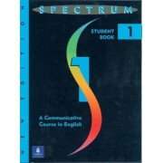 Spectrum: A Communicative Course in English Level 1 by Donald R. H. Byrd