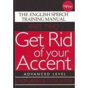 Get Rid of Your Accent: Advanced Level Pt. 2 by Linda James