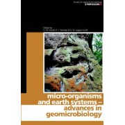 Micro-Organisms and Earth Systems by Geoff Gadd