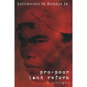 Pro-Poor Land Reform by Saturnino M. Borras