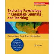 Exploring Psychology in Language Learning and Teaching by Marion Williams
