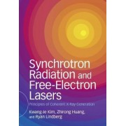 Synchrotron Radiation and Free-Electron Lasers by Kwang-Jea Kim