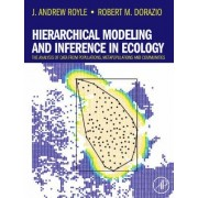 Hierarchical Modeling and Inference in Ecology by J. Andrew Royle