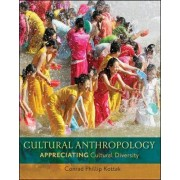 Cultural Anthropology by Conrad Phillip Kottak