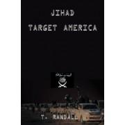 Jihad Target America