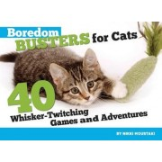 Boredom Busters for Cats by Nikki Moustaki