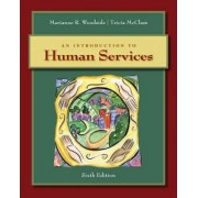 An Introduction to Human Services by Marianne Woodside