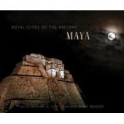 Royal Cities of Ancient Maya by Michael D Coe