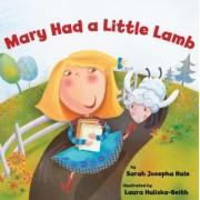 Mary Had a Little Lamb by Sarah Josepha Hale