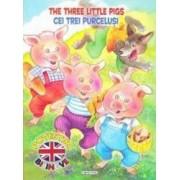 Cei trei purcelusi. The Three Little Pigs