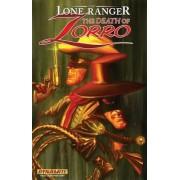 Lone Ranger/Zorro: The Death of Zorro: The Death of Zorro by Esteve Polls