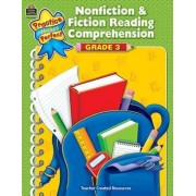 Nonfiction & Fiction Reading Comprehension, Grade 3 by Teacher Created Resources