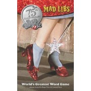 The Wizard of Oz Mad Libs by Roger Price