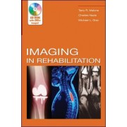 Imaging In Rehabilitation by Terry Malone