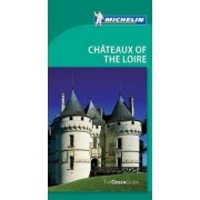 Tourist Guide Chateaux of the Loire 2010 by Michelin