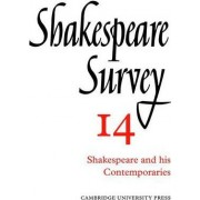 Shakespeare Survey: Shakespeare and His Contemporaries v.14 by Allardyce Nicoll