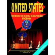 Us Department of Health and Human Services Handbook by Usa Ibp