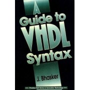 A Guide to VHDL Syntax by Jayaram Bhasker