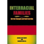 Interracial Families by George Alan Yancey