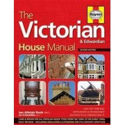 The Victorian House Manual by Ian Rock