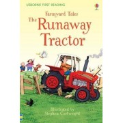 First Reading Farmyard Tales: The Runaway Tractor by Heather Amery